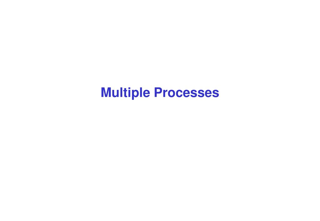 Multiple Processes