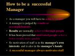 how to be a successful manager
