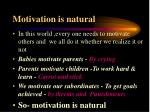 motivation is natural
