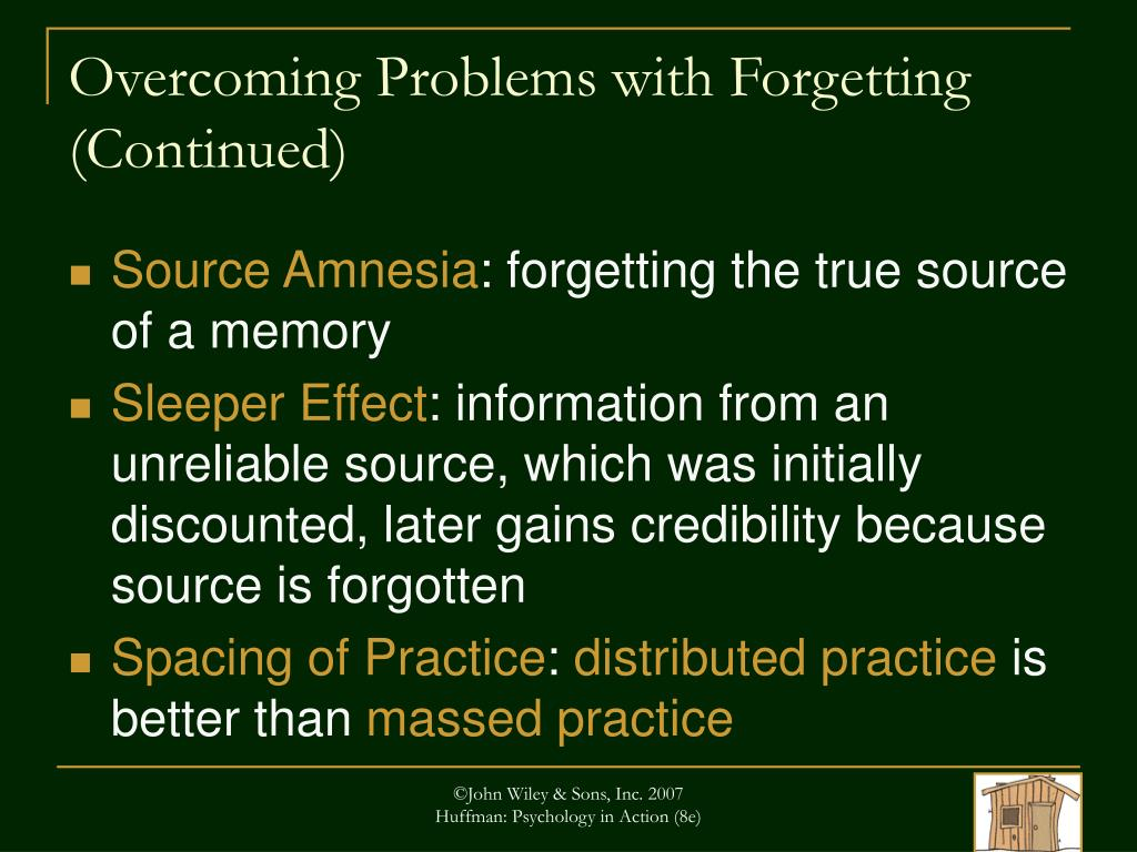Overcoming Problems with Forgetting