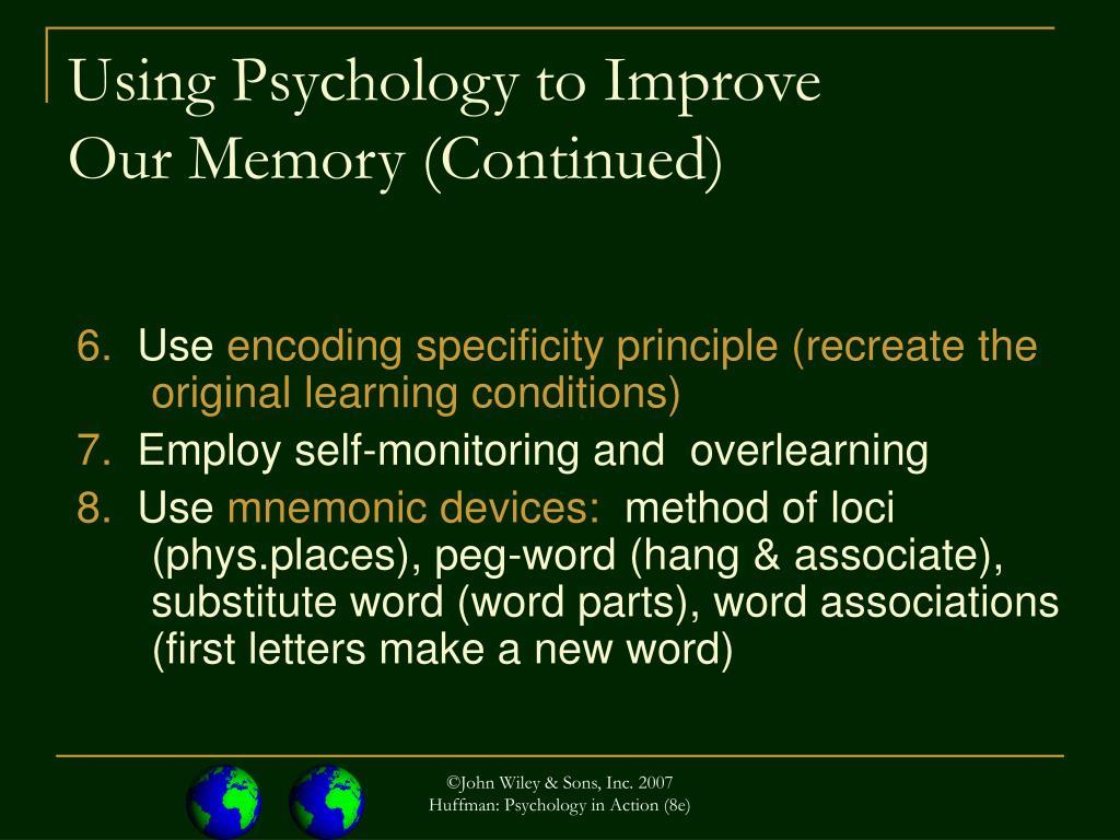 Using Psychology to Improve