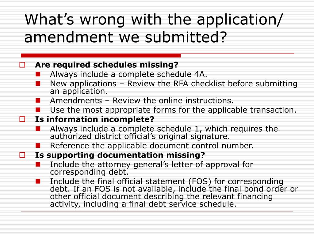 What's wrong with the application/ amendment we submitted?