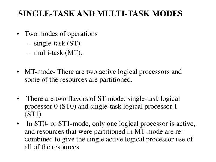 SINGLE-TASK AND MULTI-TASK MODES