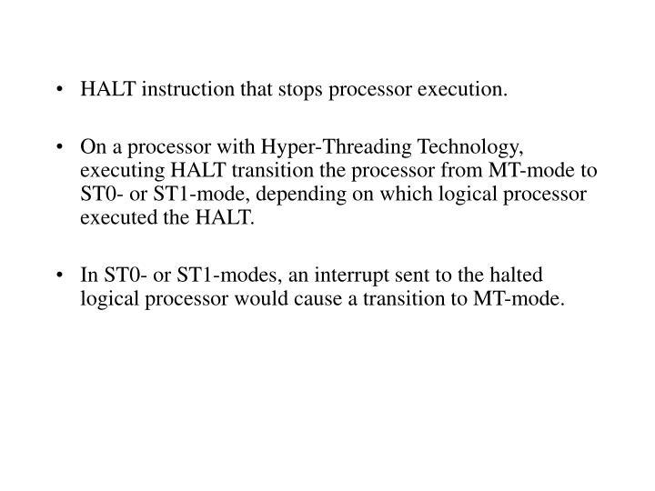 HALT instruction that stops processor execution.