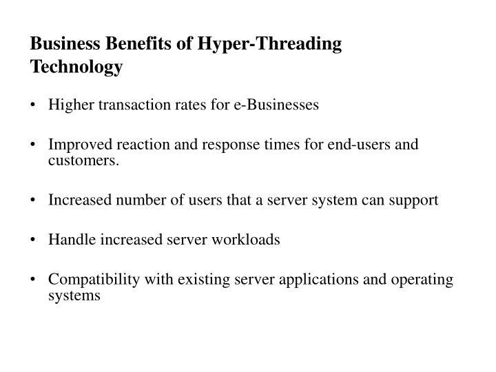 Business Benefits of Hyper-Threading