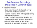 two forms of technology developed in current project