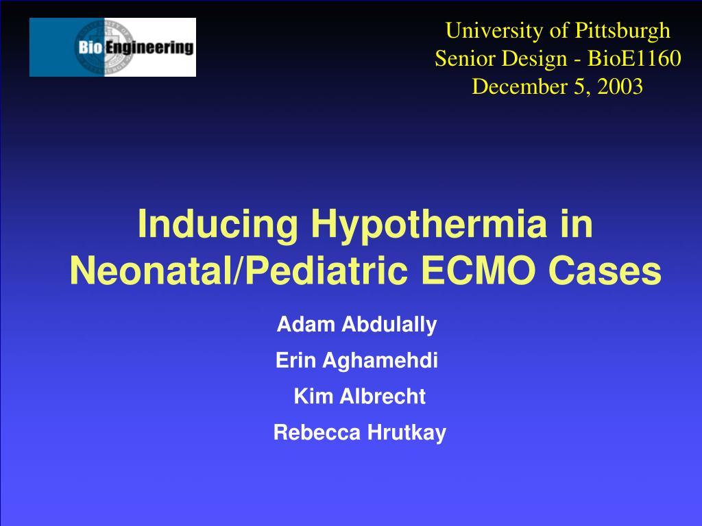 inducing hypothermia in neonatal pediatric ecmo cases l.