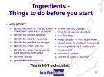 ingredients things to do before you start