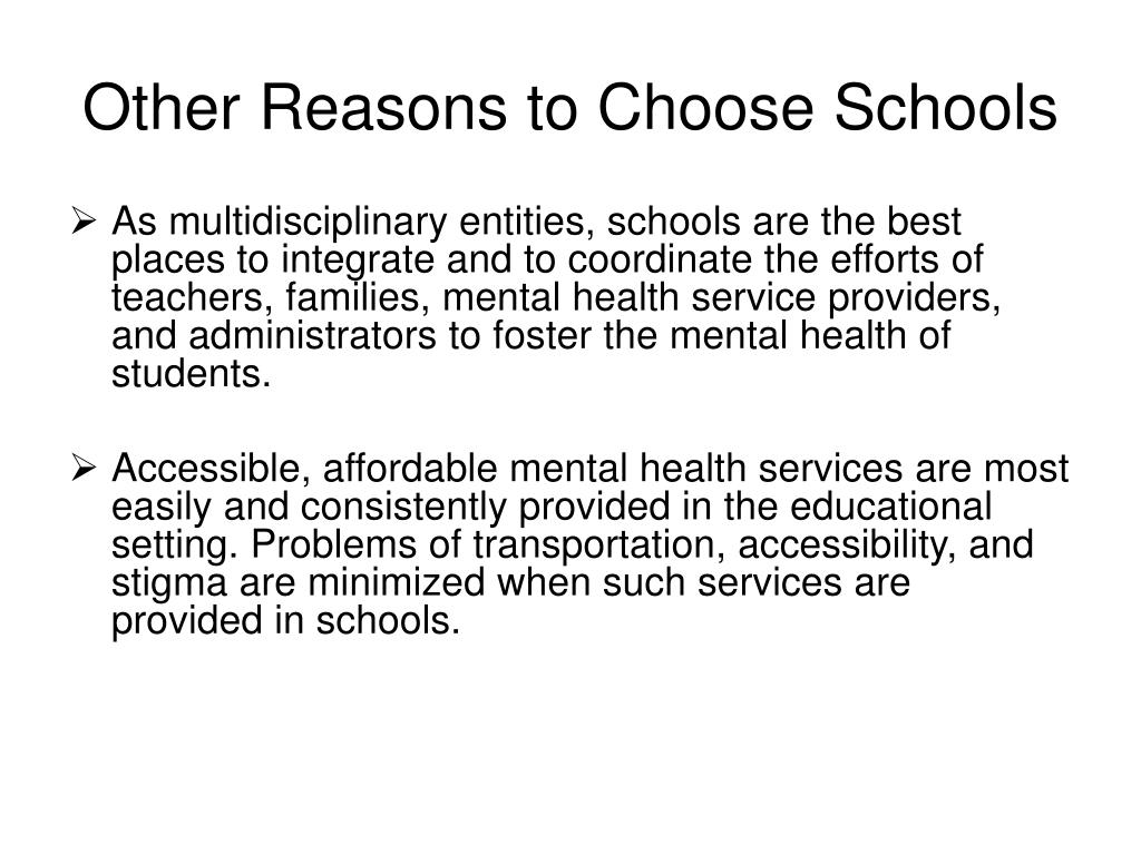 Other Reasons to Choose Schools