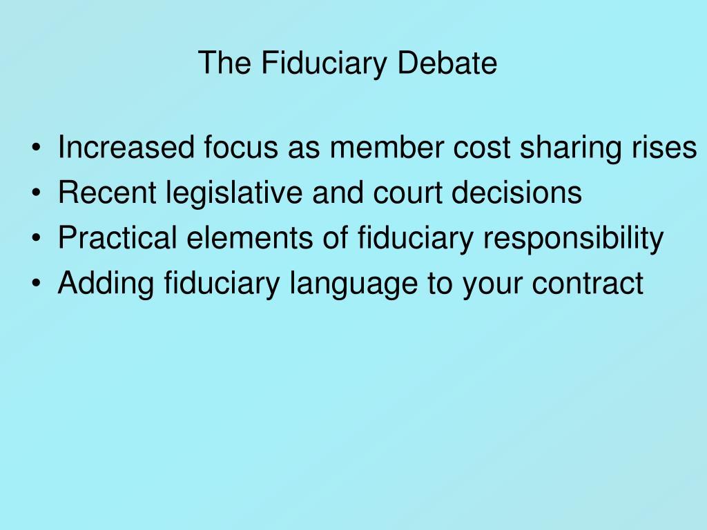 The Fiduciary Debate