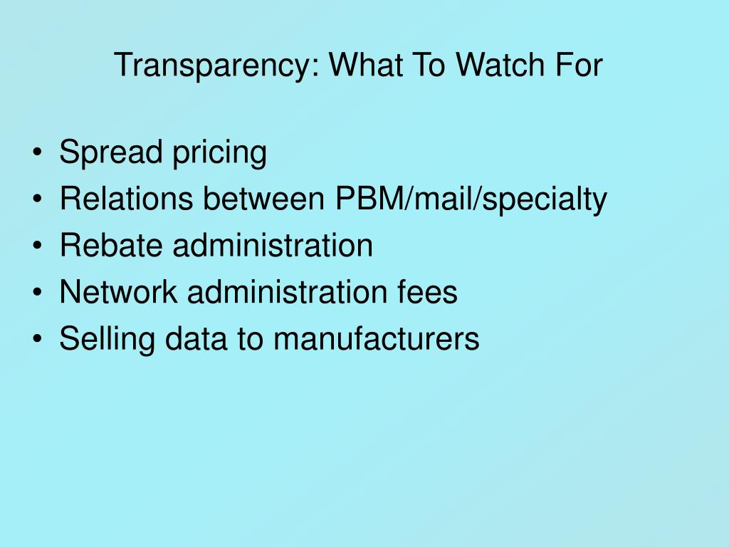 Transparency: What To Watch For