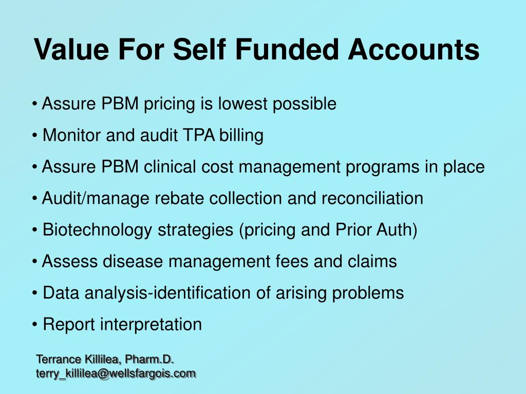 Value For Self Funded Accounts