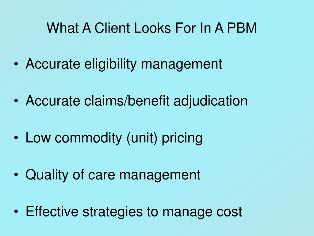 What A Client Looks For In A PBM
