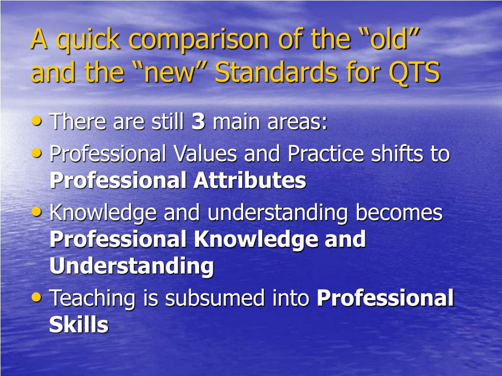 "A quick comparison of the ""old"" and the ""new"" Standards for QTS"