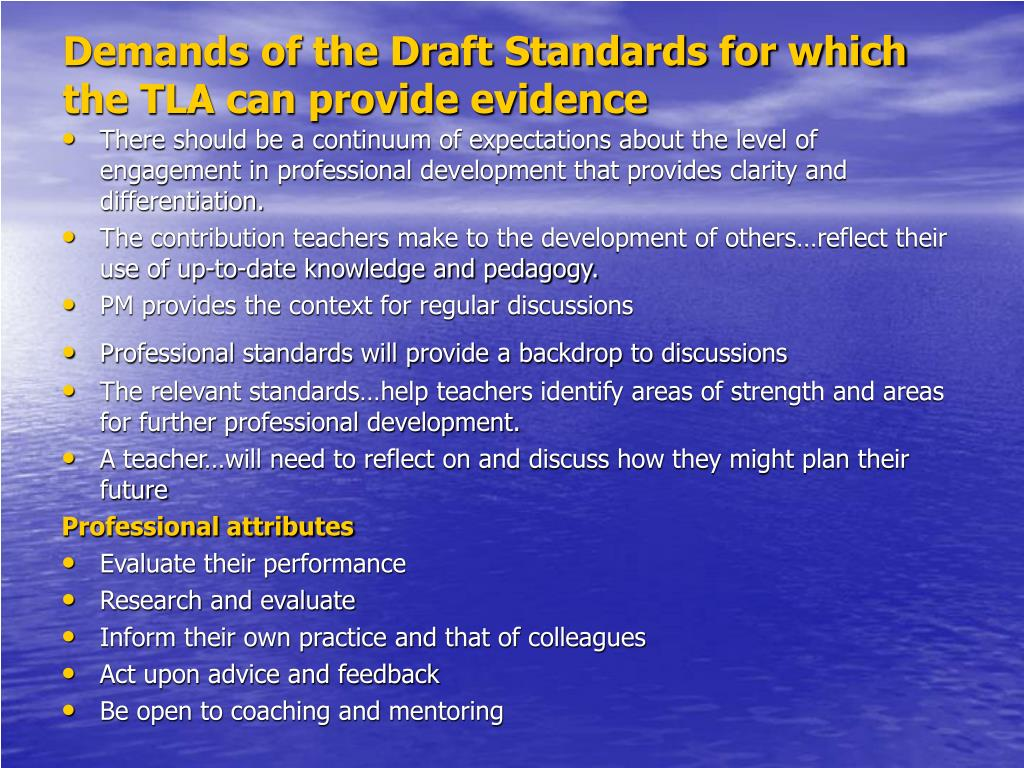 Demands of the Draft Standards for which the TLA can provide evidence