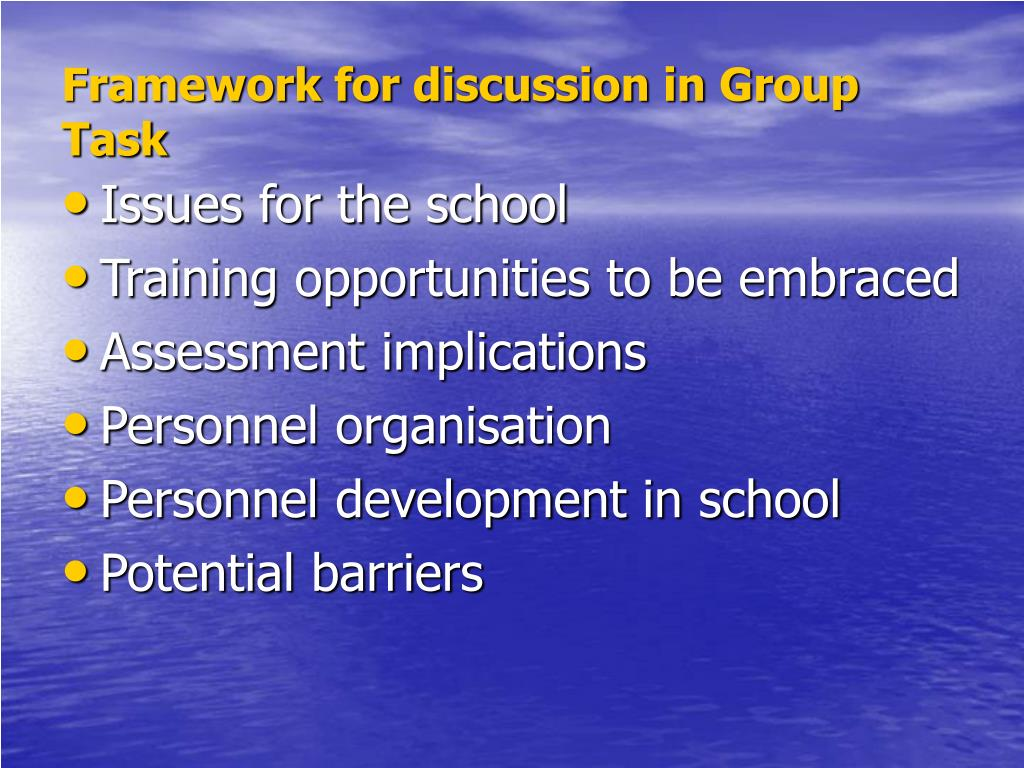 Framework for discussion in Group Task