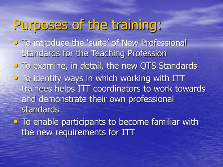 Purposes of the training