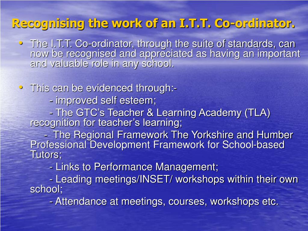 Recognising the work of an I.T.T. Co-ordinator.