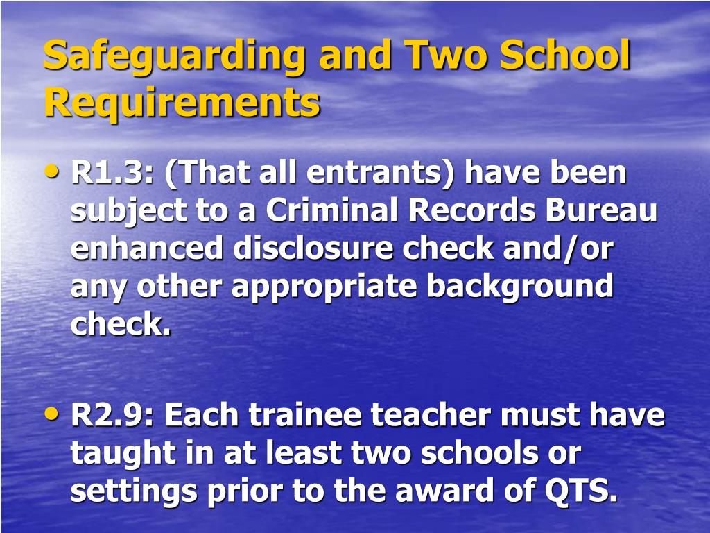 Safeguarding and Two School Requirements