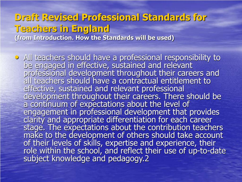 Draft Revised Professional Standards for Teachers in England
