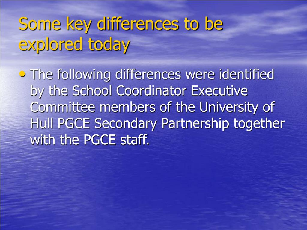 Some key differences to be explored today