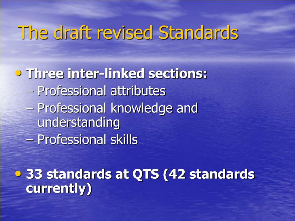 The draft revised Standards