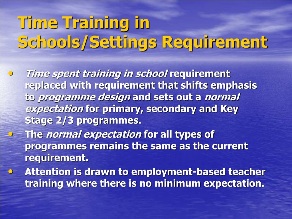 Time Training in Schools/Settings Requirement