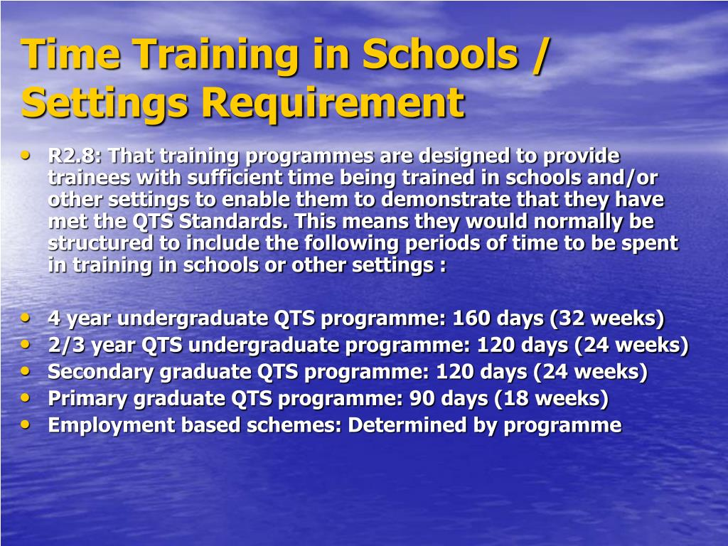 Time Training in Schools / Settings Requirement