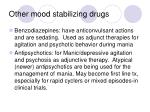 other mood stabilizing drugs
