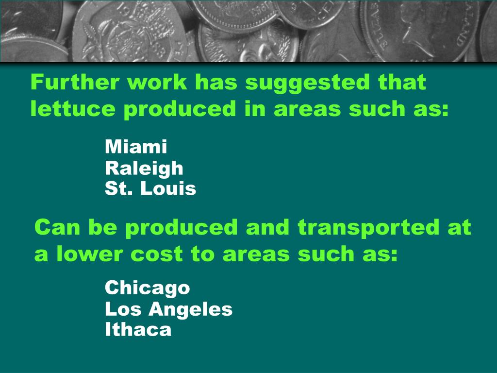 Further work has suggested that lettuce produced in areas such as:
