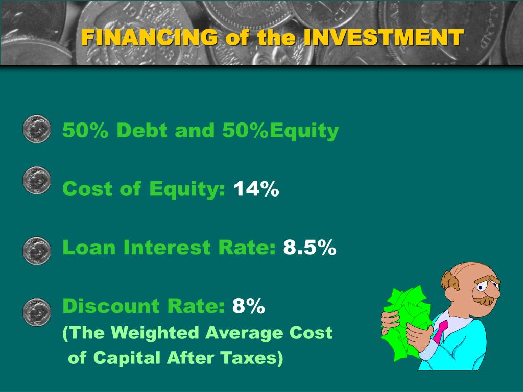 FINANCING of the INVESTMENT