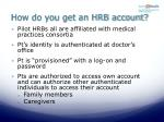 how do you get an hrb account