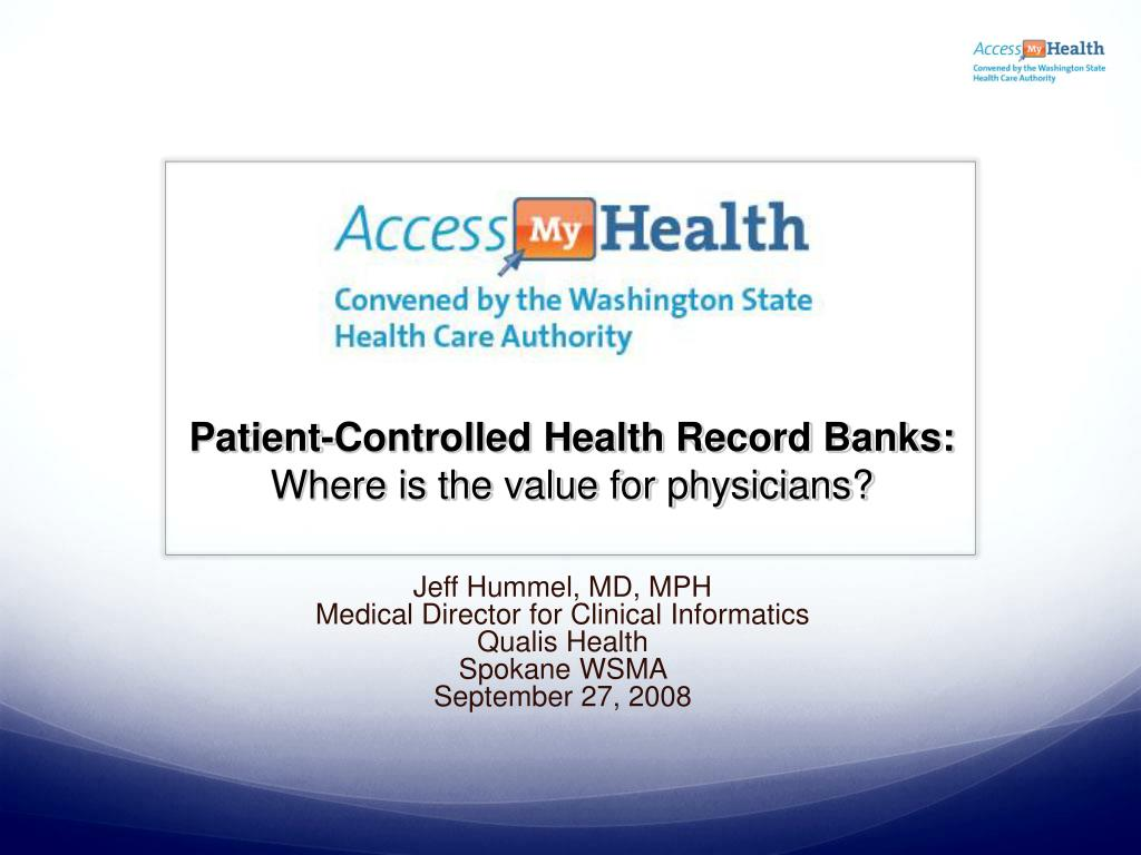 patient controlled health record banks where is the value for physicians