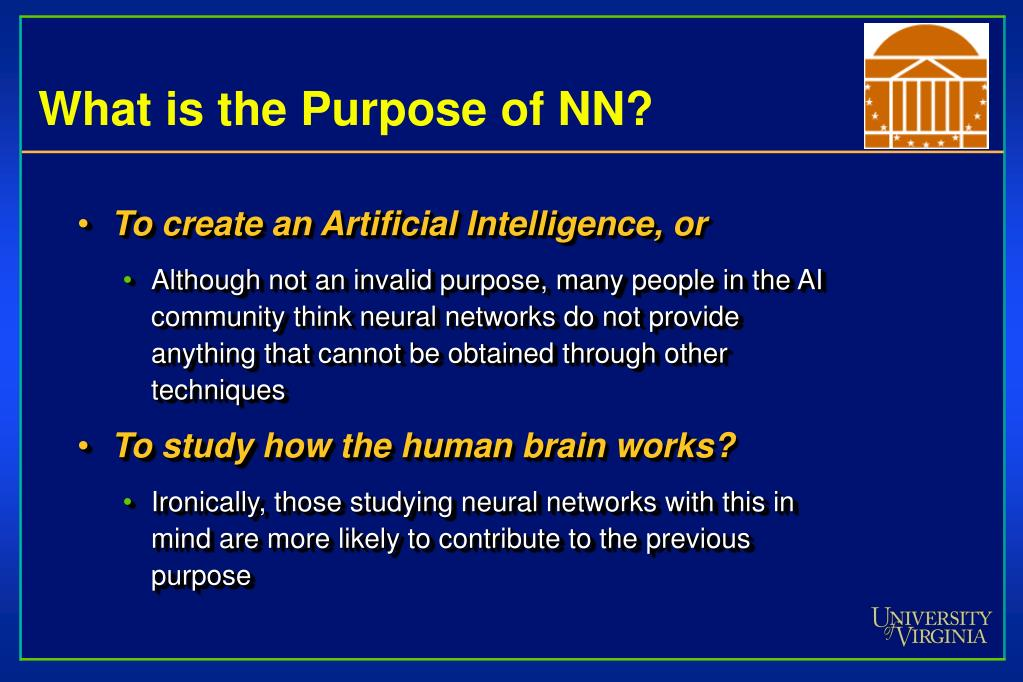 What is the Purpose of NN?