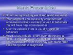 manic presentation