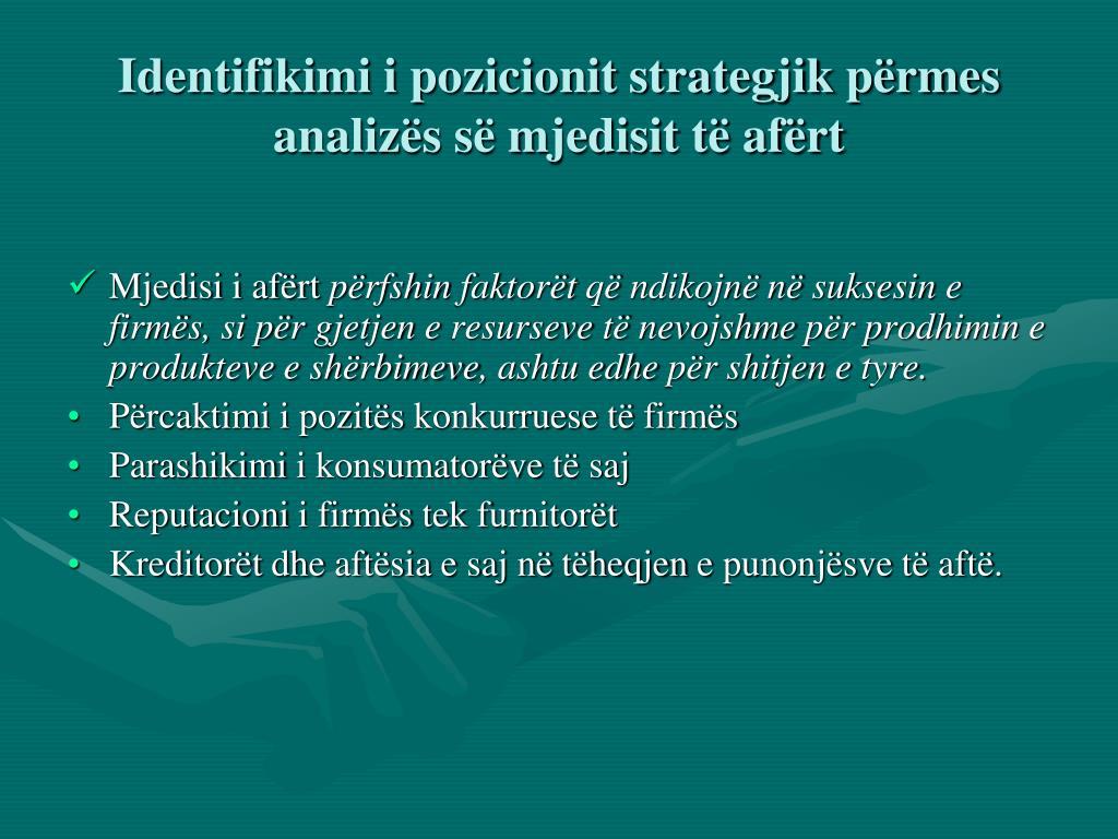 Identifikimi i pozicionit strategjik përmes analizës së mjedisit të afërt