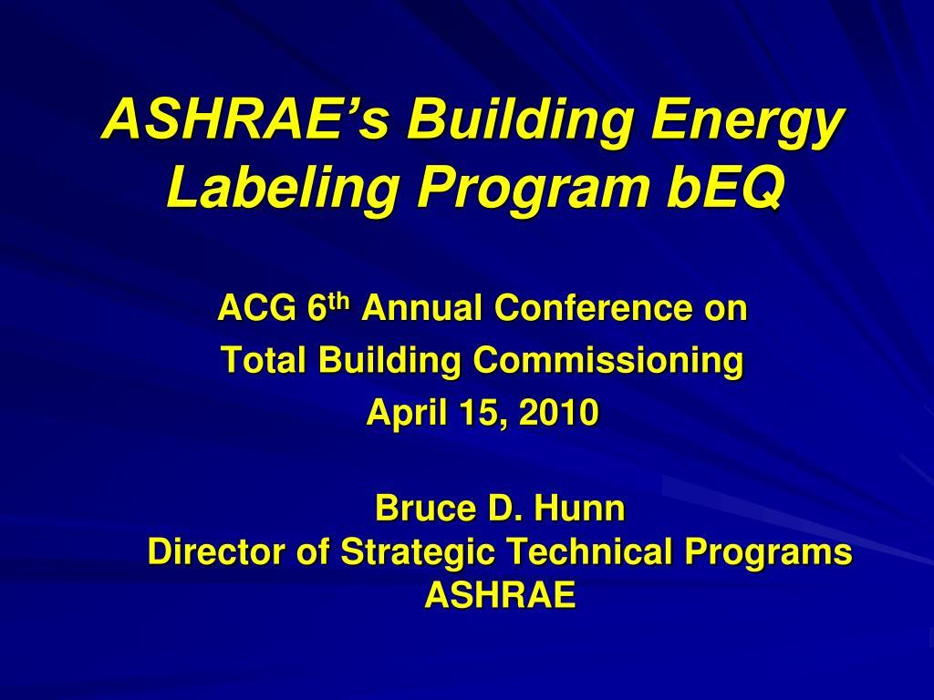 ASHRAE's Building Energy Labeling Program