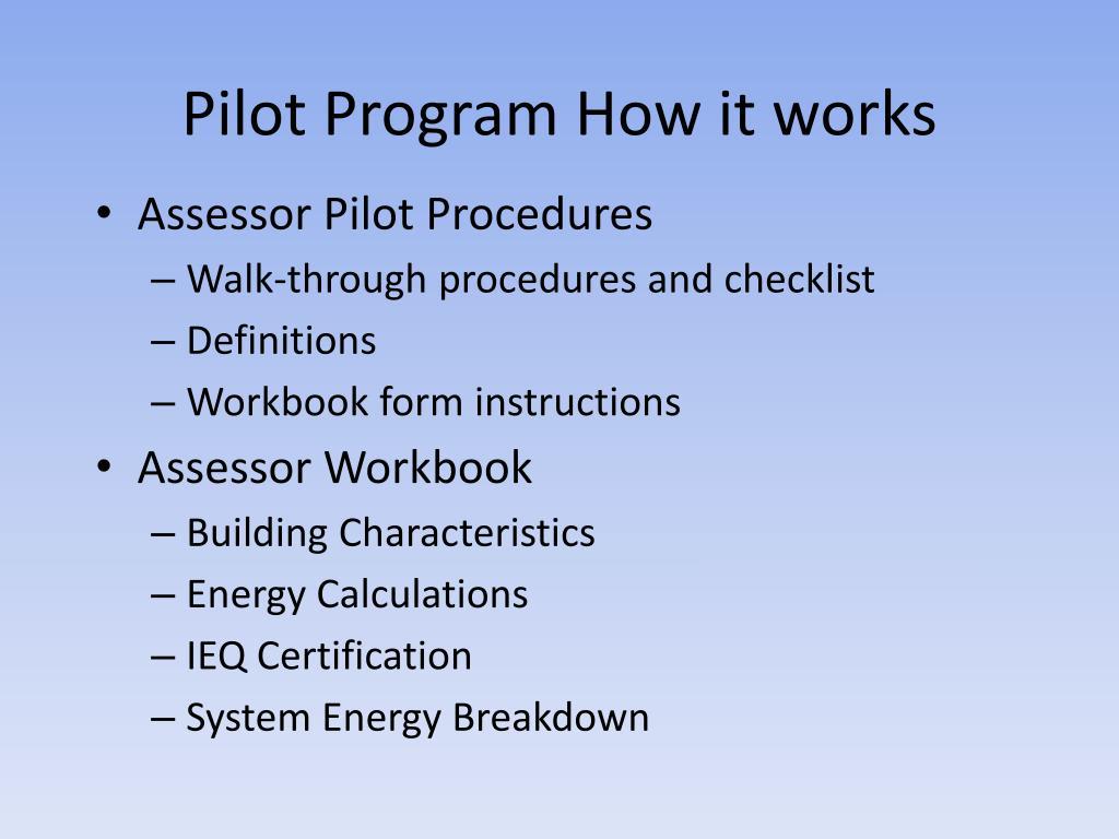 Pilot Program How it works