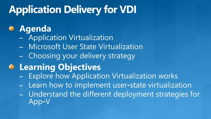 Application delivery for vdi