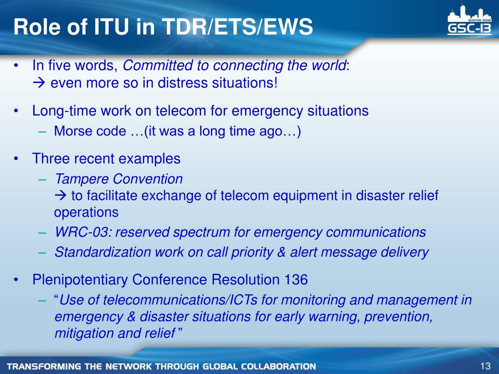 Role of ITU in TDR/ETS/EWS