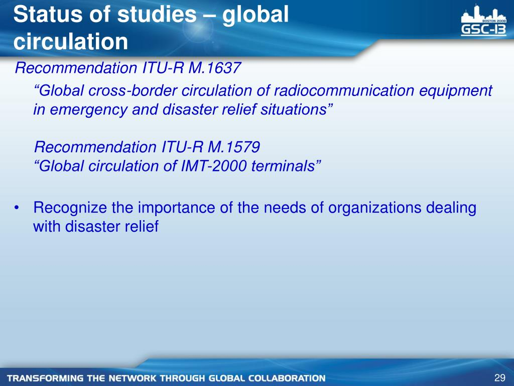 Status of studies – global circulation