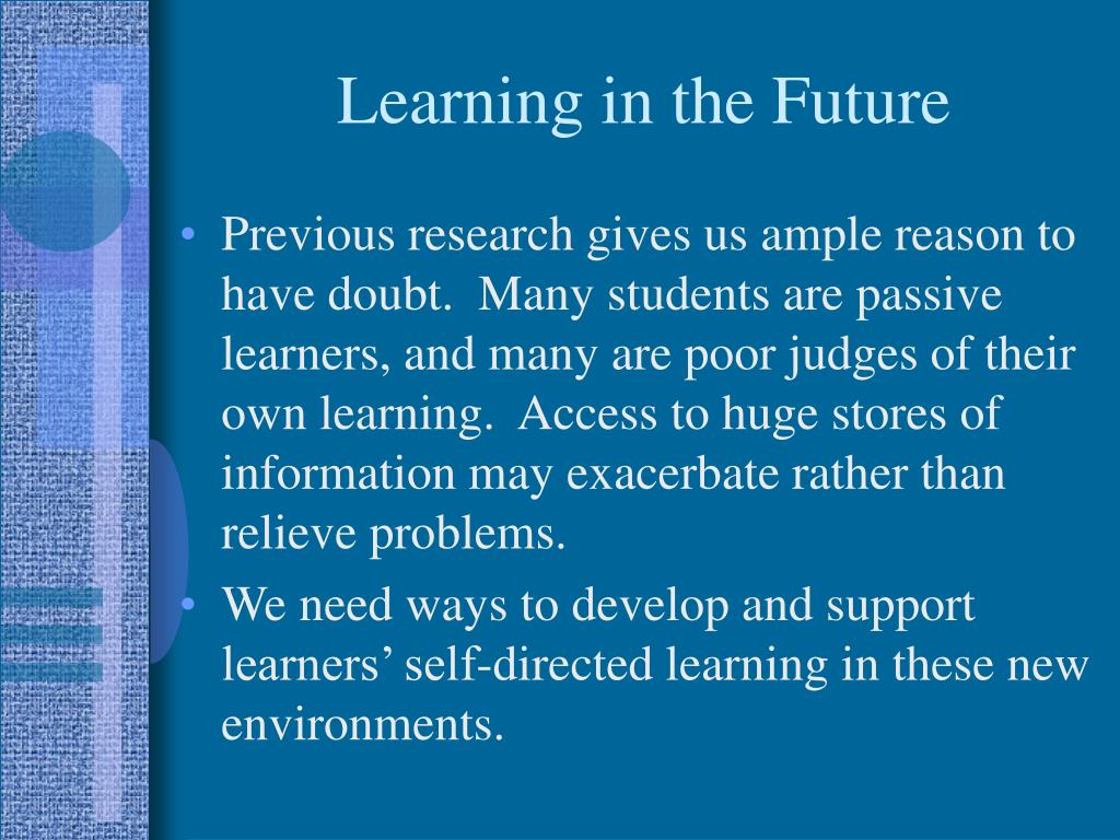 Learning in the Future