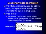 cautionary note on inflation