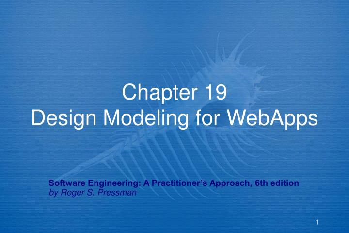 Chapter 19 design modeling for webapps