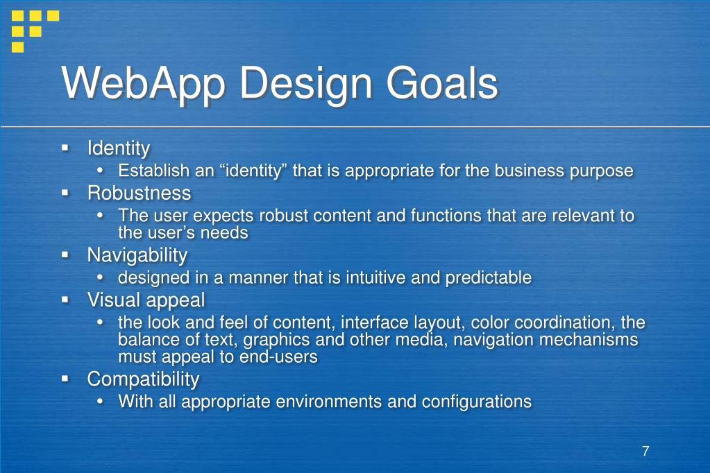 WebApp Design Goals