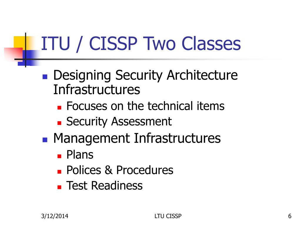 ITU / CISSP Two Classes