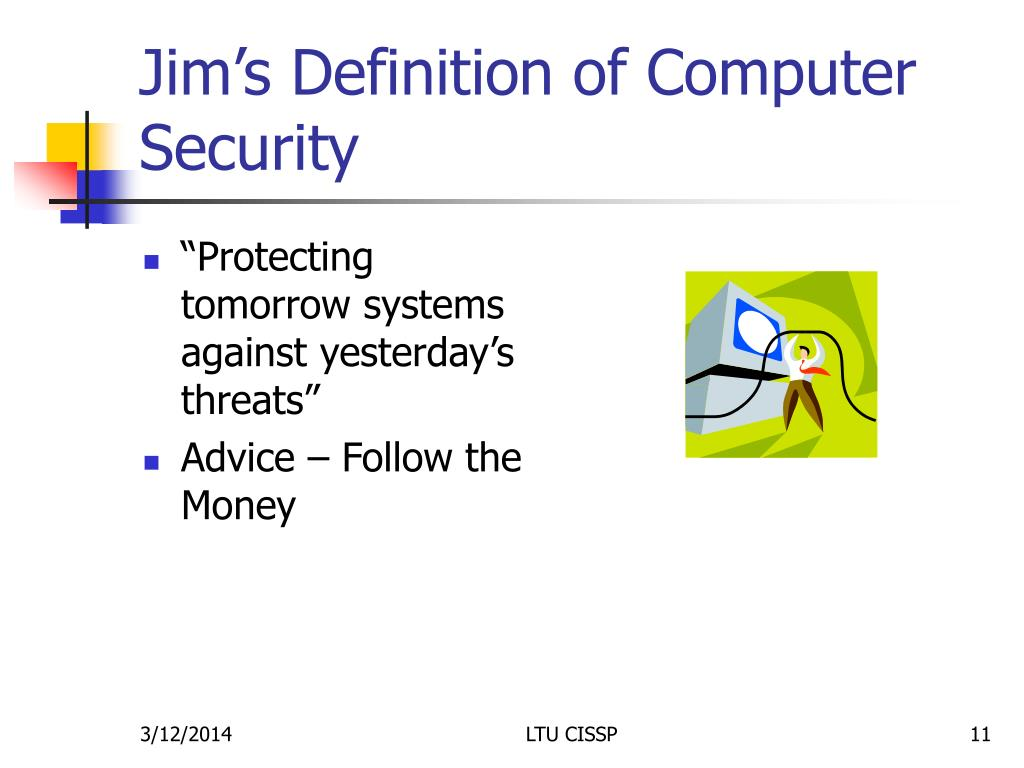 Jim's Definition of Computer Security