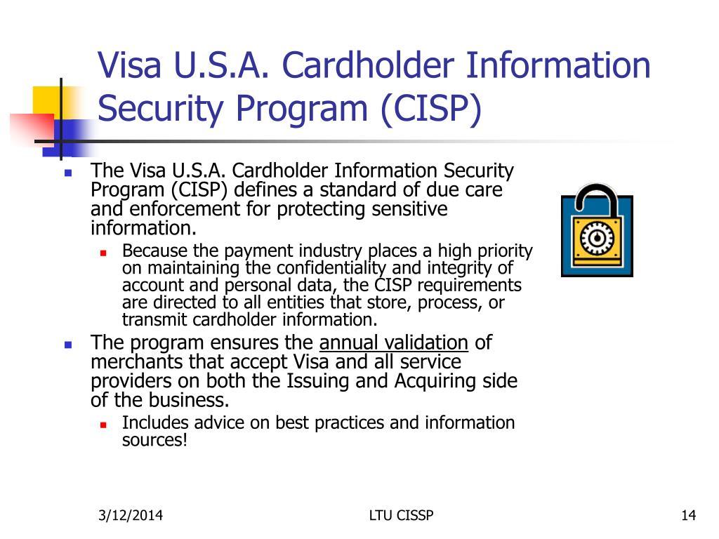 Visa U.S.A. Cardholder Information Security Program (CISP)