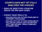 courts have not yet fully analyzed the choices