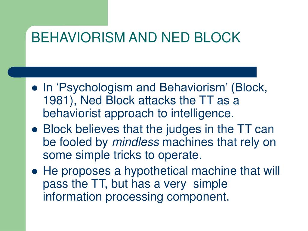 BEHAVIORISM AND NED BLOCK